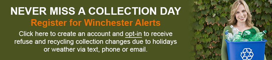 Register for Winchester Alerts and never miss a collection day