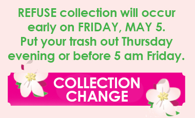 Refuse collection to occur early May 5
