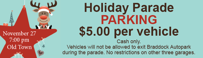 Old Town Holiday Parade parking in garages $5