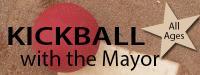 Kickball with the Mayor